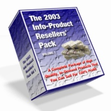 The 2003 Info-Product Resellers Pack