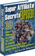 Super Affiliate Secrets Exposed