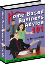 Home Based Business Advice