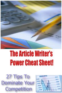 The Article Writer's Power Cheat Sheet